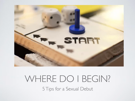 5 Tips to a Sexual Debut