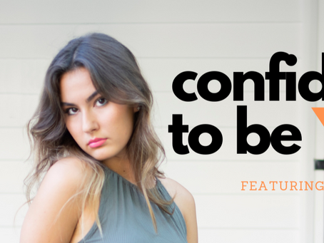 Confidence To Be You ! - Isabella Greco