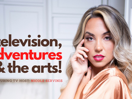Television, Adventures & The Arts !