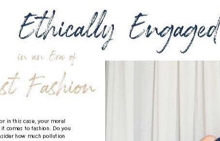 Ethically Engaged in an Era of Fast Fashion!