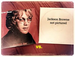 Warren Zevon vs. Jackson Browne