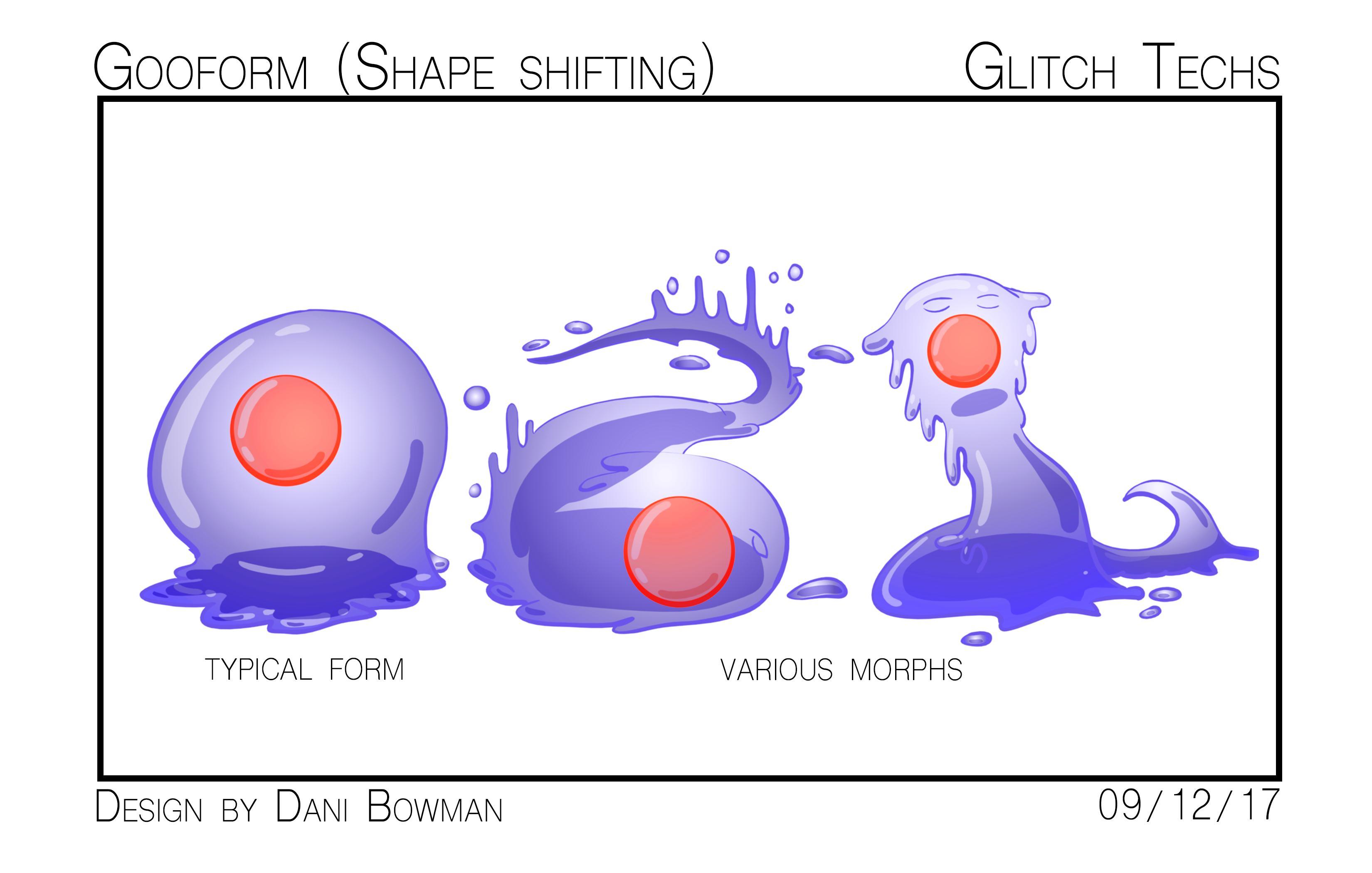 Gooform (Shape Shifting)