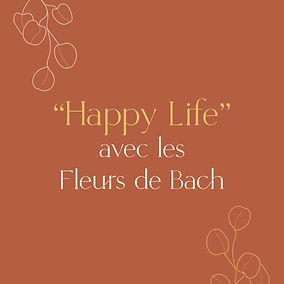 Happy life fleurs de bach sophrologie ze
