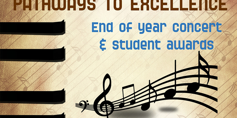 """""""PATHWAYS TO EXCELLENCE"""" CONCERT"""