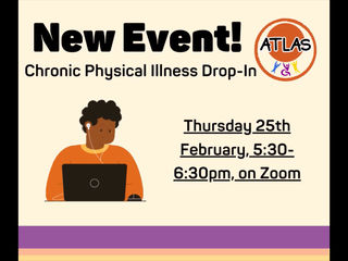 ATLAS Zoom: Chronic Illness Drop In!