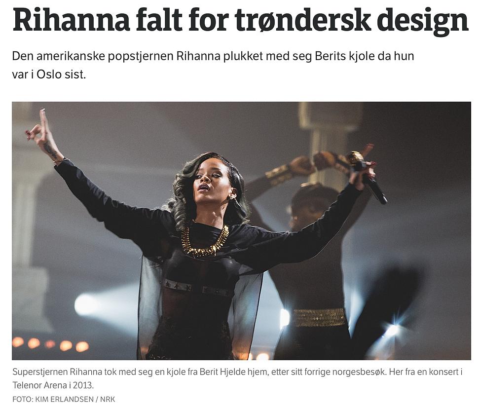 Superstjernen Rihanna tok med seg en kjole fra Berit Hjelde hjem, etter sitt forrige Norge-besøk