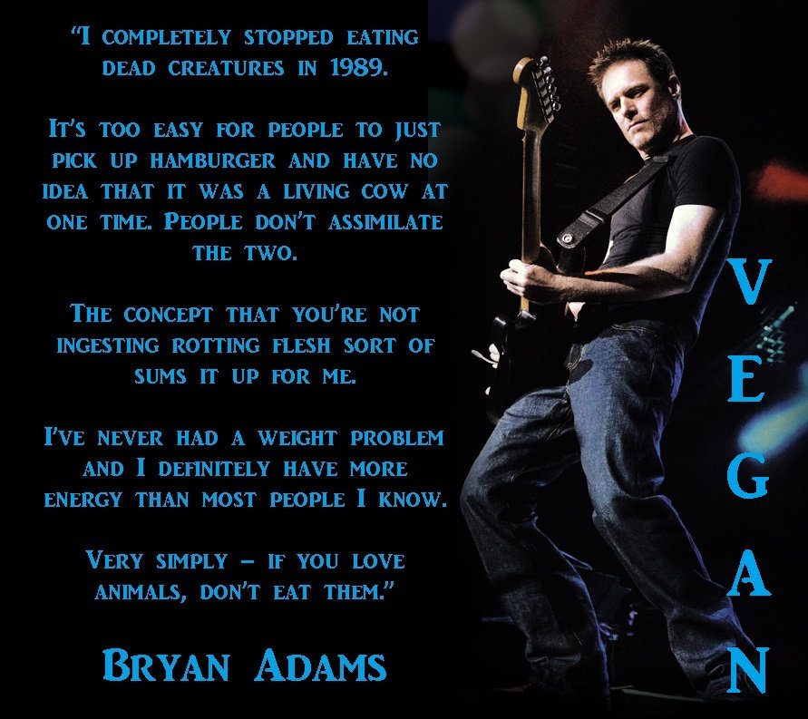 Bryan Adams is vegan