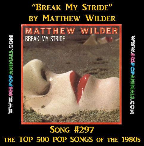 Break My Stride by Matthew Wilder