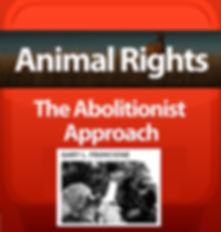 Animal right abolitionist approach
