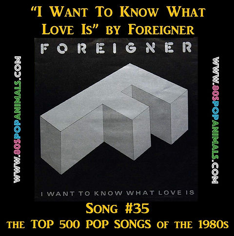 I Want To Know What Love Is Foreigner