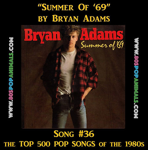 Summer of '69 Bryan Adams