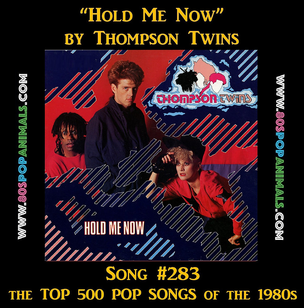 Hold Me Now Thompson Twins