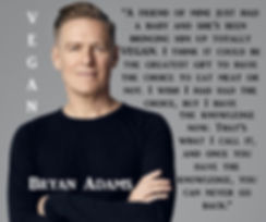 Bryan Adams Vegan
