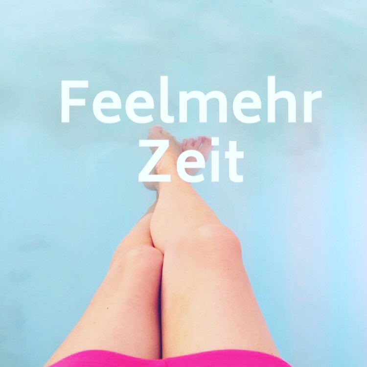 Feelmehr Zeit