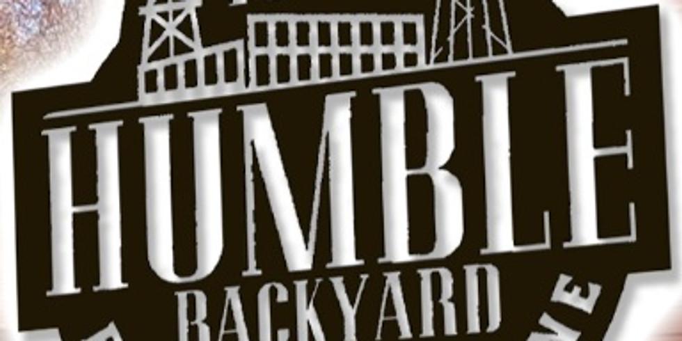 Aug 6 @ 1886 Humble Backyard, 8 PM