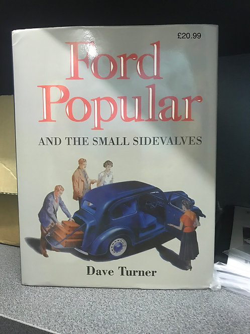R - (5) Ford Popular and the small Sidevalves by Dave Turner