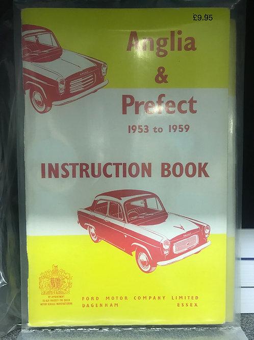 R - (3) The Anglia and Prefect (100E) Instruction Book 1953-1959