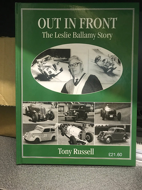 R - (4) Out in Front, the Les Ballamy Story by Tony Russell
