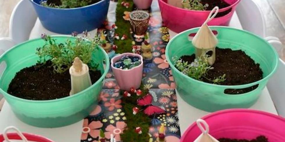 Fairy Garden - Saturday May 29th @ 11 AM