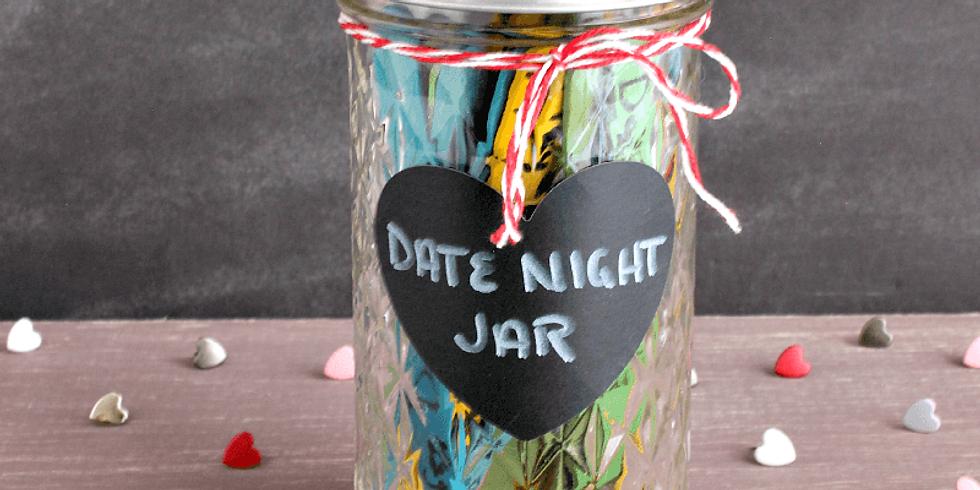 Date Night Jar - Friday, March 19th @ 6 PM