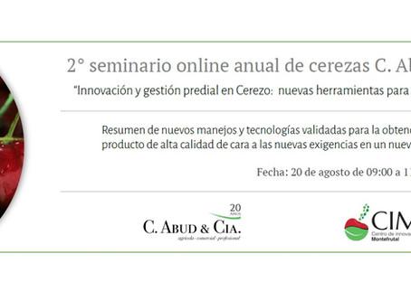 2° Versión del seminario anual de cerezas  de C. Abud & Cía