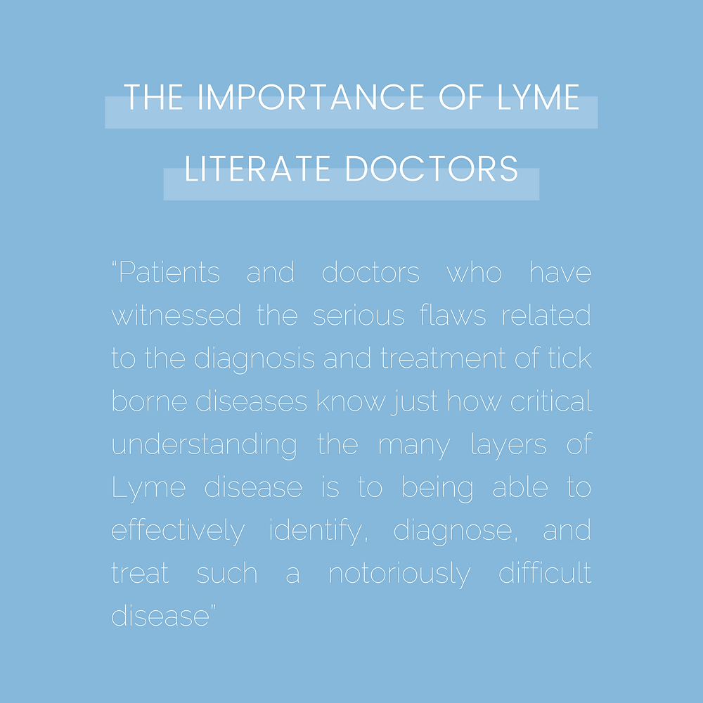 The importance of Lyme literate doctors and Lyme literate physicians and LLND