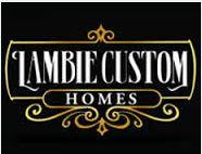 Lambie Custom Homes.JPG