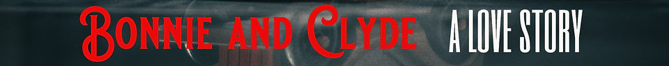 bonnie and clyde banner (1).jpg