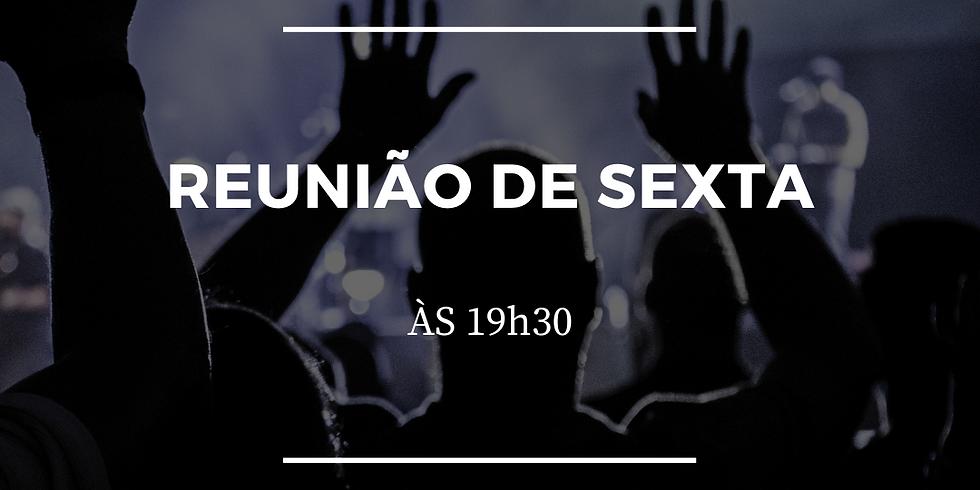Reunião de Sexta 19h30