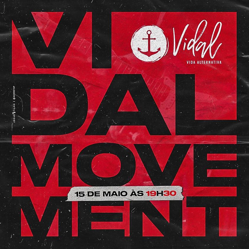 Vidal Movement 19h30