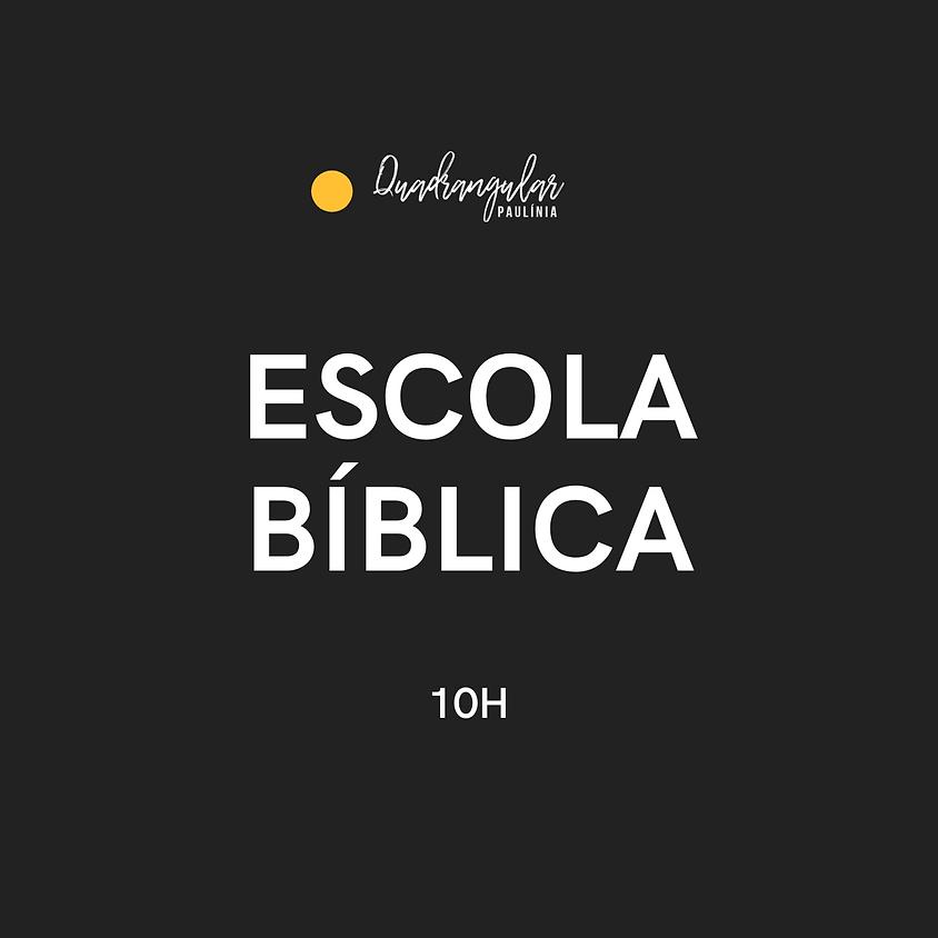 Escola Bíblica 10h