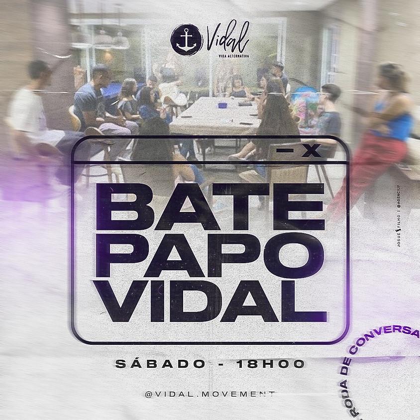 Bate Papo Vidal 19h