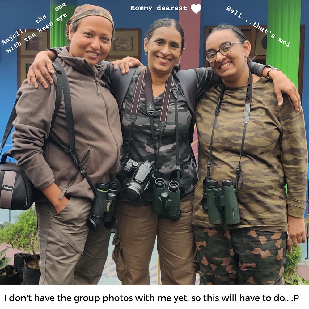 A picture of (left to right) Anjali, my mom, and me, in full birding attire, standing in front of our homestay in Latpanchar