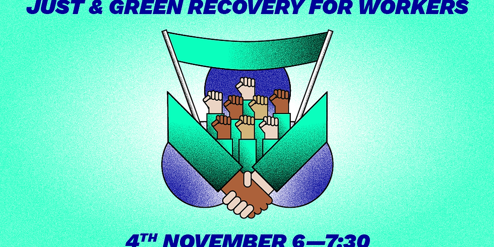 A Just & Green Recovery for Workers