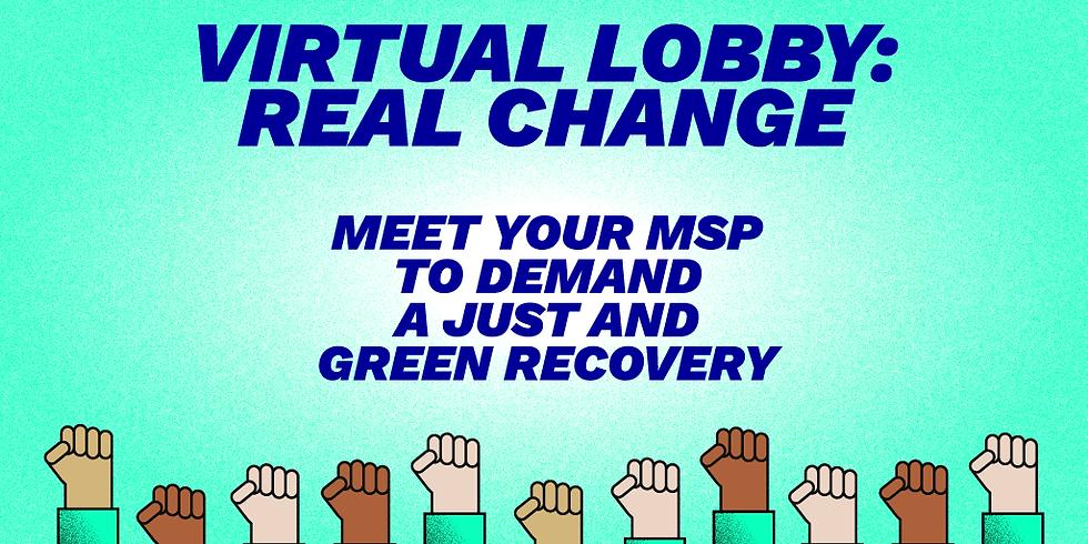 Virtual Lobby: Real Change