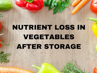 Nutrient Loss in Vegetables After Storage