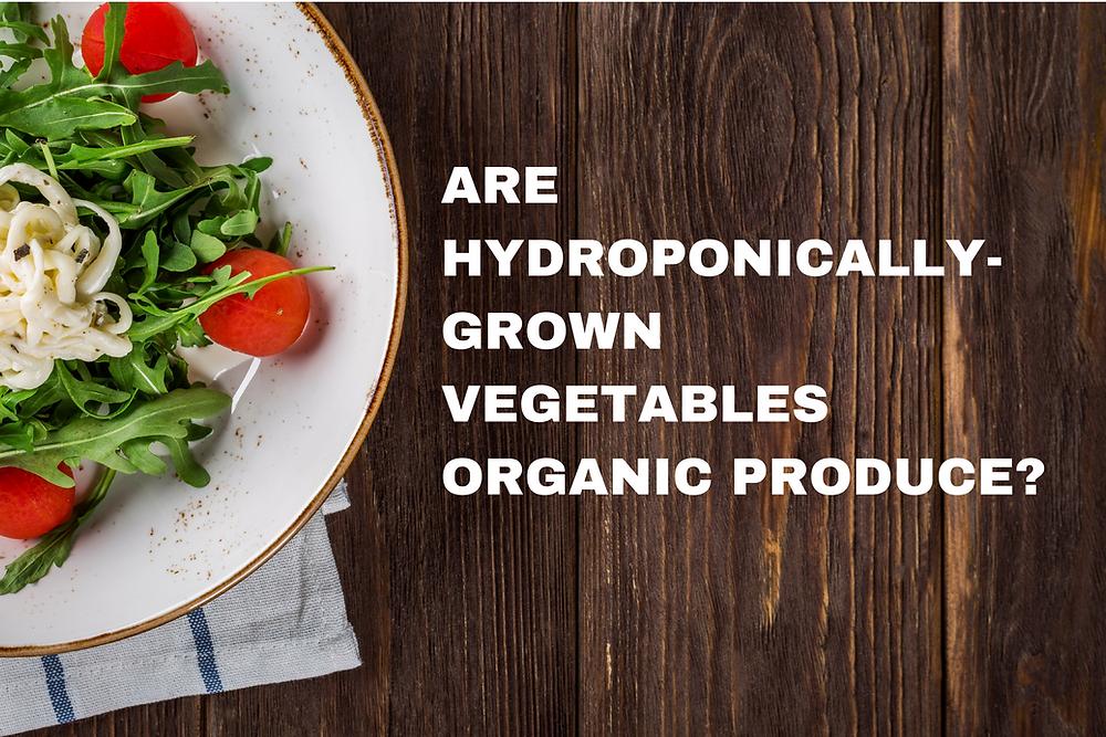 hydroponic organic produce