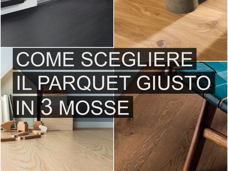 Come scegliere il parquet giusto in 3 mosse: tipologia, colore, legno