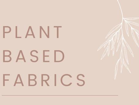Plant Based Fabrics