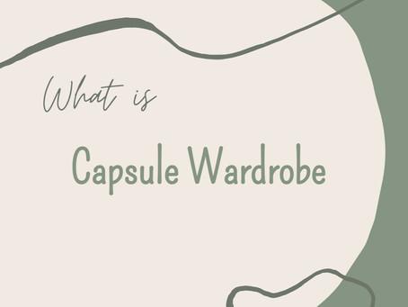 What is Capsule Wardrobe?