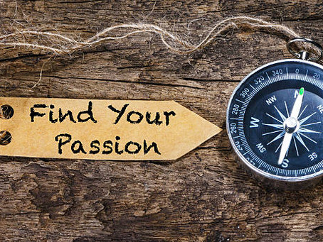 Whatever you do, do it with Passion!