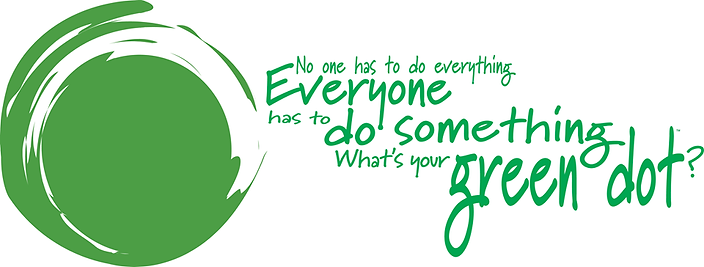 Green Dot, No one has to do everything, everyone has to do something.