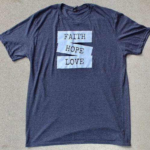 Faith, Love and Hope T-Shirt