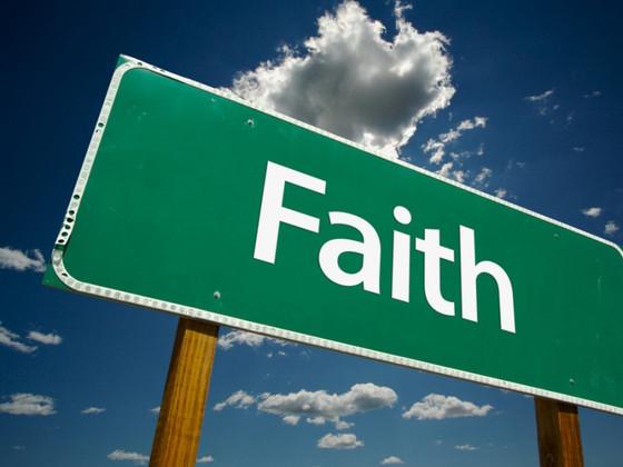 You Gotta have....... Faith, Faith, Faith.