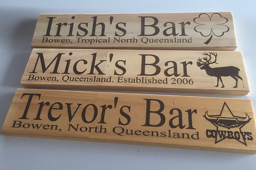 Clear coated Small Bar Sign with 1 Graphic Image. Pine