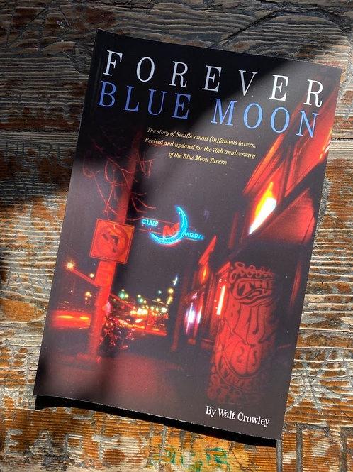 Forever Blue Moon Paperback
