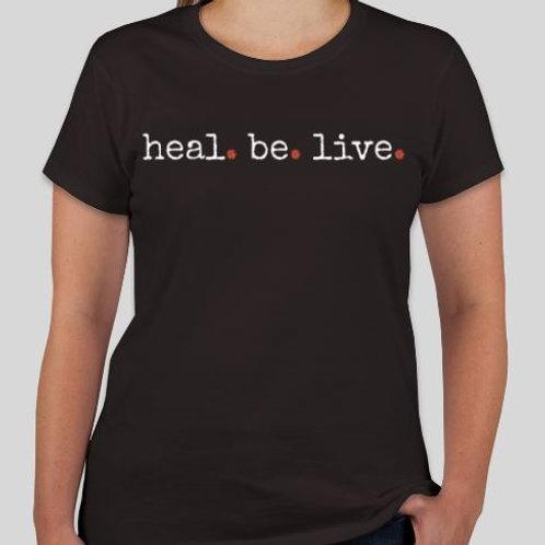 Ladies Heal.Be.Live. Tee