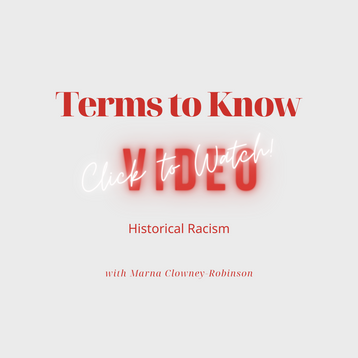 Terms to Know | Historical Racism