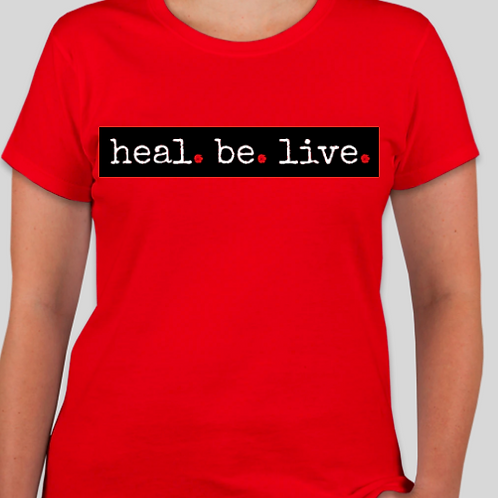 Ladies Heal.Be.Live. Tee (Limited | RED | Collection)