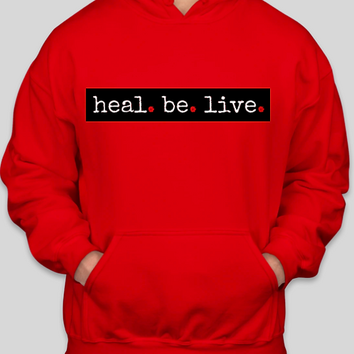 Heal.Be.Live. Hoodie (Limited   RED   Collection)
